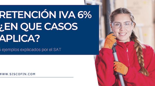 IVA 6% RETENCIÓN SAT