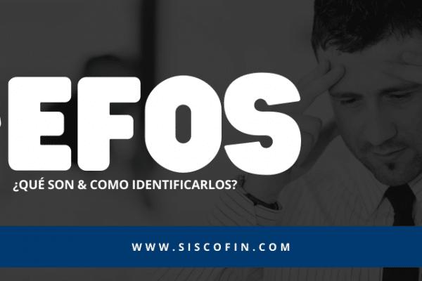 EFOS ¿Que significa EFOS? ¿Qué son los EFOS? Lista Negra SAT Empresas Fantasma