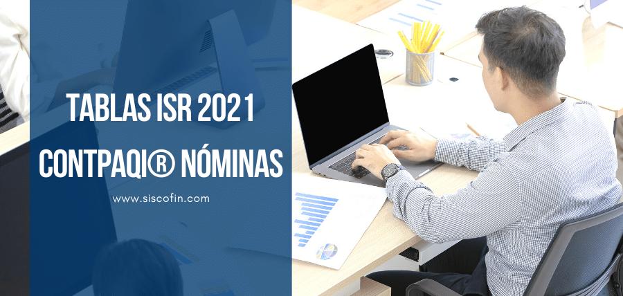 TABLAS ISR 2021 CONTPAQi Nóminas